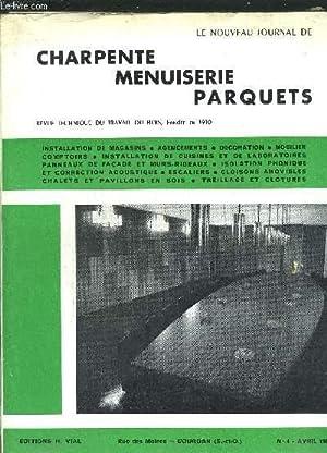 REVUE TECHNIQUE DU TRAVAIL DU BOIS - NOUVEAU JOURNAL DE CHARPENTE-MENUISERIE-PARQUETS N°4 - ...