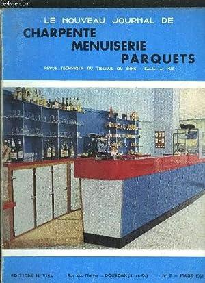 REVUE TECHNIQUE DU TRAVAIL DU BOIS - NOUVEAU JOURNAL DE CHARPENTE-MENUISERIE-PARQUETS N°3 - ...