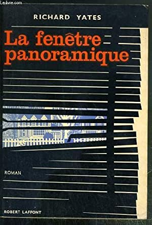 LA FENETRE PANORAMIQUE (REVOLUTIONARY ROAD) / COLLECTION: YATES RICHARD