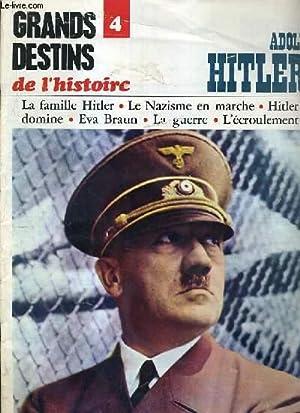 GRANDS DESTINS DE L'HISTOIRE - N°4 - ADOLF HITLER - LA FAMILLE HITLER - LE NAZISME EN ...
