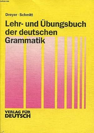 LEHR- UND ÜBUNGSBUCH DER DEUTSCHEN GRAMMATIK +: DREYER HILKE, SCHMITT