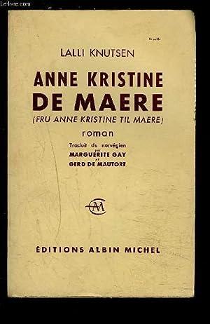 ANNE KRISTINE DE MAERE: KNUTSEN LALLI