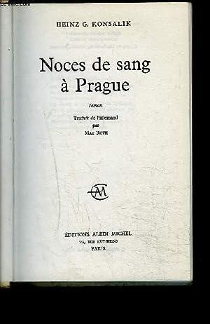 NOCES DE SANG A PRAGUE: KONSALIK