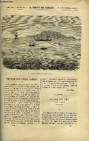 LA SEMAINE DES FAMILLES 11EME ANNEE N°49 - VUE PRISE DANS L'OCEAN PACIFIQUE FELIX-HENRI, ...