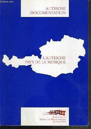 L'AUTRICHE PAYS DE LA MUSIQUE - AUTRICHE DOCUMENTATION: COLLECTIF