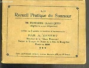 LE RECUEIL PRATIQUE DU SONNEUR - 56 FANFARES CLASSIQUES (OBLIGATOIRES OU NON OBLIGATOIRES) - ...