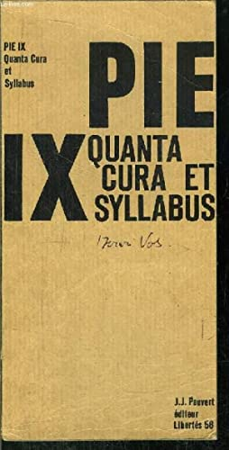 PIE IX QUANTA CURA ET SYLLABUS - COLLECTION LIBERTES N°58: ARMOGATHE JEAN-ROBERT