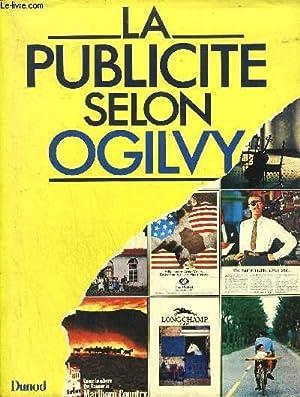 LA PUBLICITE SELON OGILVY: OGILVY D.