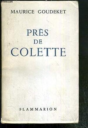 PRES DE COLETTE: GOUDEKET MAURICE