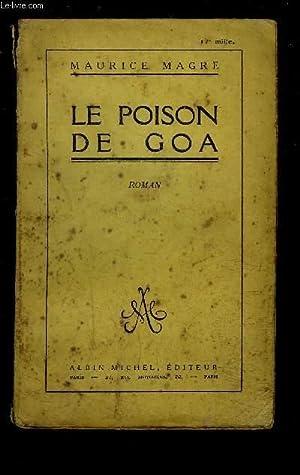 LE POISON DE GOA: MAGRE MAURICE.