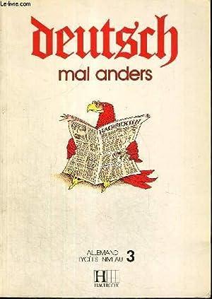 DEUTSCH - MAL ANDERS - ALLEMANDS LYCEES NIVEAU 3: SCHENKER - GURY - HENRION