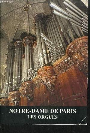 NOTRE-DAME DE PARIS - LES ORGUES: COLLECTIF