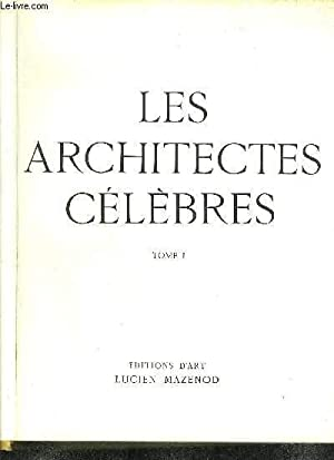 LES ARCHITECTES CELEBRES TOME 1 ET 2: FRANCASTEL PIERRE /