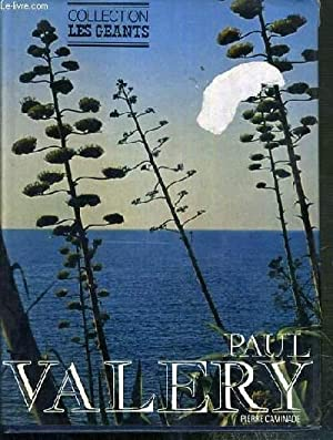 PAUL VALERY / COLLECTION LES GEANTS: CAMINADE PIERRE