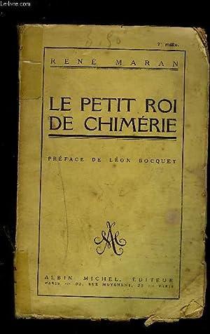 LE PETIT ROI DE CHIMERIE- CONTE: MARAN RENE