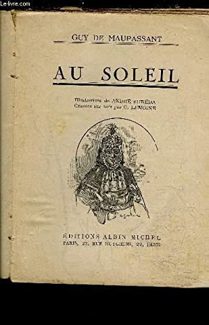 AU SOLEIL: MAUPASSANT GUY DE