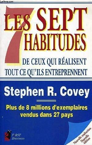 LES SEPT HABITUDES DE CEUX QUI REALISENT: COVEY STEPHEN R