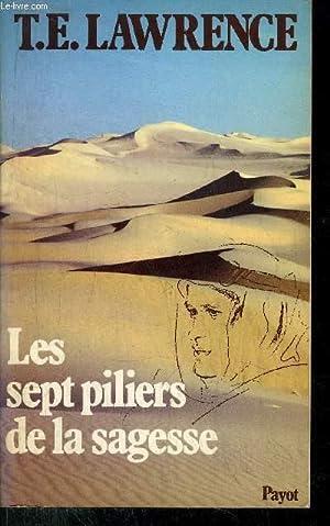 LES SEPT PILIERS DE LA SAGESSE: LAWRENCE T.E.