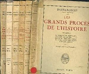 LES GRANDS PROCES DE L'HISTOIRE - 7: ROBERT-HENRI