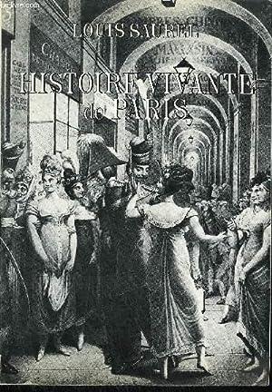 HISTOIRE VIVANTE DE PARIS: SAUREL LOUIS
