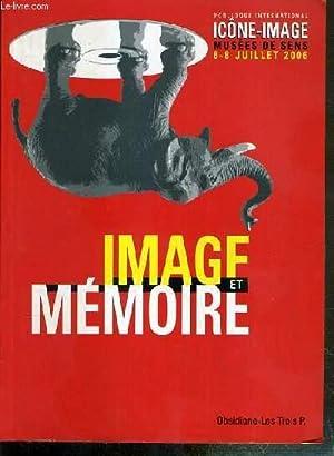 IMAGE ET MEMOIRE - 3e COLLOQUE INTERNATIONAL: COLLECTIF