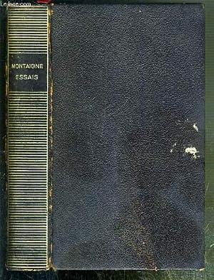 MONTAIGNE - ESSAIS - BIBLIOTHEQUE DE LA PLEIADE N°14: MONTAIGNE - THIBAUDET ALBERT