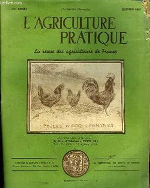 L'AGRICULTURE PRATIQUE - JANVIER 1947 - Le plan monnet les impots - la situation pré...