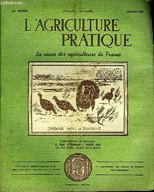 L'AGRICULTURE PRATIQUE - JUILLET 1947 - L'agriculture: COLLECTIF