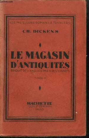LE MAGASIN D'ANTIQUITES - TOME 2 /COLLECTION LES MEILLEURS ROMANS ETRANGERS: DICKENS C.