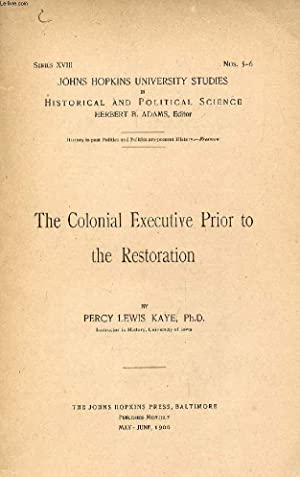 THE COLONIAL EXECUTIVE PRIOR TO THE RESTORATION: LEWIS KAYE PERCY