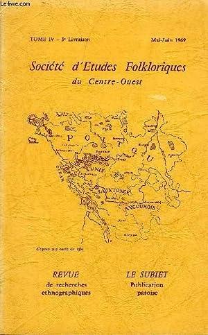 SOCIETE D'ETUDES FOLKLORIQUES DU CENTRE OUEST - TOME IV - LIVRAISON N° 3 Avant propos par ...