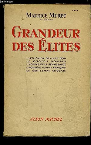 GRANDEUR DES ELITES: MURET MAURICE.