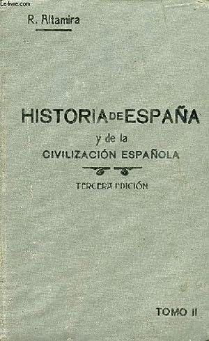 HISTORIA DE ESPAÑA Y DE LA CIVILIZACION ESPAÑOLA, TOMO II: ALTAMIRA Y CREVEA DON ...