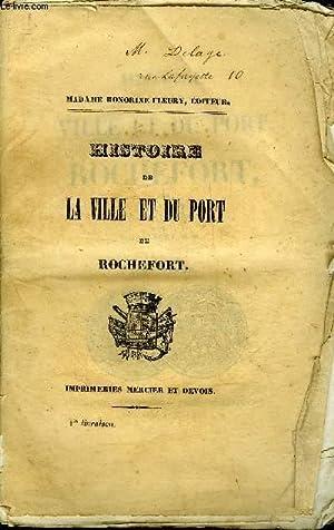 HISTOIRE DE LA VILLE ET DU PORT DE ROCHEFORT - LOT DE 40 FASCICULES (LIVRAISONS) INCOMPLET.: VIAUD ...
