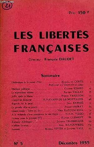 LES LIBERTES FRANCAISES - N°5 - DECEMBRE 1955 - DIALECTIQUE DE LA RAISON D'ETAT - HORIZON ...