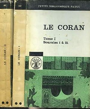 LE CORAN - TOME I + II: MAHOMET