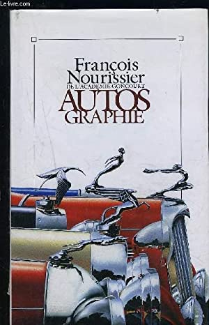 AUTOS GRAPHIE: NOURISSIER FRANCOIS.