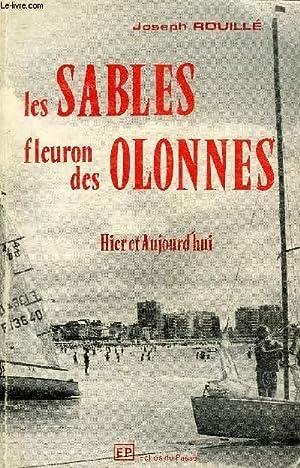 LES SABLES FLEURON DES OLONNES - HIER AT AUJOURD'HUI.: ROUILLE JOSEPH