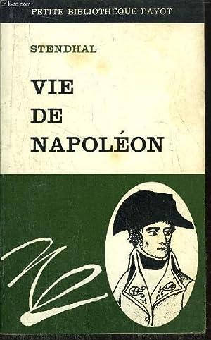 VIE DE NAPOLEON - COLLECTION PETITE BIBLIOTHEQUE: STENDHAL