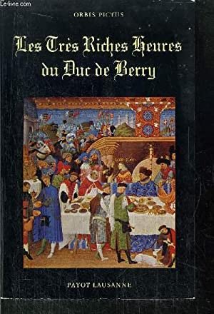 LES TRES RICHES HEURES DU DUC DE BERRY- N°31 DE LE COLLECTION ORBIS PICTURE: HATTINGER FRANZ