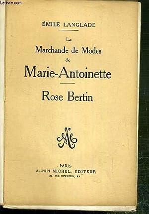 LA MARCHANDE DE MODES DE MARIE ANTOINETTE: LANGLADE EMILE