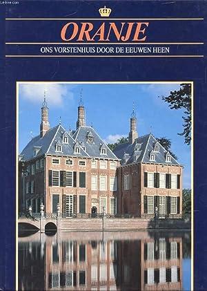 ADEL IN NEDERLAND (ORANJE, ONS VORSTENHUIS DOOR DE EEUWEN HEEN): COLLECTIF
