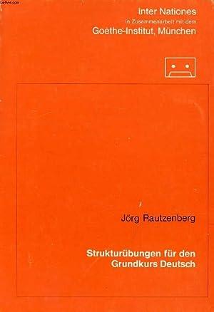 STRUKTURÜBUNGEN FÜR DEN GRUNDKURS DEUTSCH: RAUTZENBERG JÖRG