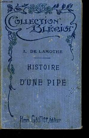 HISTOIRE D'UNE PIPE - TOME 2 - NOUVELLE EDITION: DE LAMOTHE A