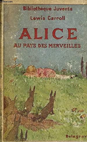Alice a travers le miroir by carroll lewis abebooks for A travers le miroir