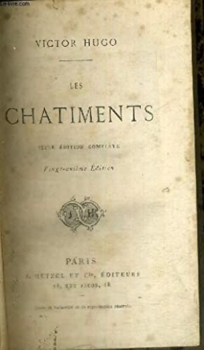 LES CHATIMENTS - 21E EDITION - SEULE EDITION COMPLETE: HUGO VICTOR
