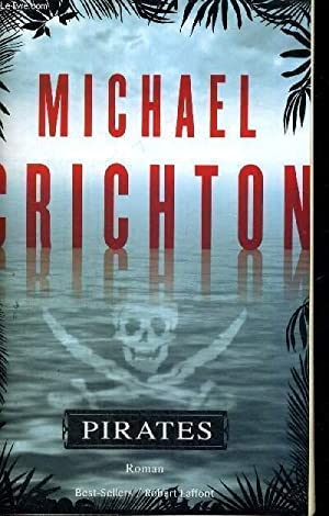 PIRATES: CRICHTON MICHAEL