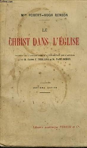 LE CHRIST DANS L'EGLISE: BENSON ROBERT-HUGH