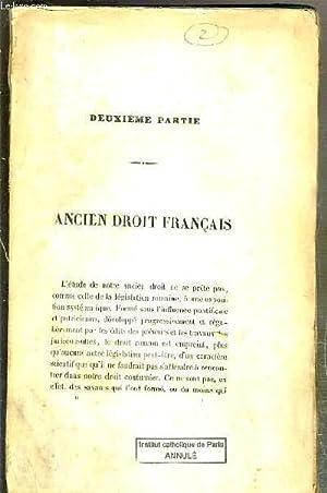 ANCIEN DROIT FRANCAIS - DROITS DES FRANCS - DROIT FRANCAIS DEPUIS LA NAISSANCE DE LA FEODALITE ...