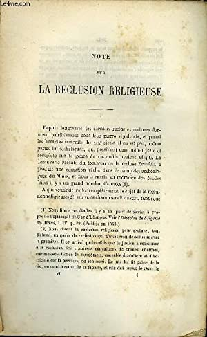 BULLETIN MONUMENTAL 5e SERIE, TOME 7, 45e COLLECTION N°6 - NOTE SUR LA RECLUSION RELIGIEUSE PAR LE ...